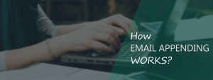 How email appending works